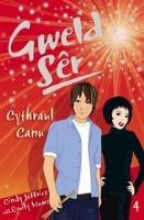 Cyfres Gweld Ser: 4. Cythraul Canu! (Paperback)