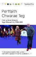 Cyfres Syniad Da: Perffaith Chwarae Teg, Ysgol Glanaethwy 1990-2011 (Paperback)