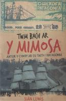 Twm Bach ar y Mimosa (Paperback)