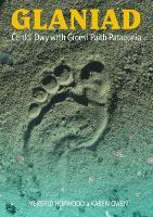Glaniad - Cerddi Dwy wrth Groesi Paith Patagonia (Paperback)