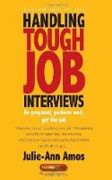 Handling Tough Job Interviews 4th Edition: Be prepared, perform well, get the job (Paperback)
