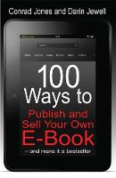 100 Ways To Publish and Sell Your Own Ebook (Paperback)