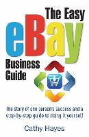 The Easy eBay Business Guide