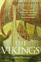 A Brief History of the Vikings - Brief Histories (Paperback)
