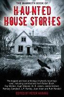 The Mammoth Book of Haunted House Stories - Mammoth Books (Paperback)