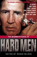 The Mammoth Book of Hard Men - Mammoth Books (Paperback)