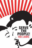 Serve the People! (Paperback)
