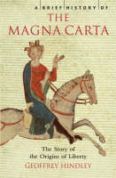 A Brief History of the Magna Carta - A Brief History of (Paperback)
