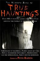 The Mammoth Book of True Hauntings - Mammoth Books (Paperback)