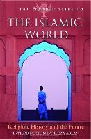 The Britannica Guide to the Islamic World - Britannica Guides (Paperback)