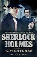 The Mammoth Book of New Sherlock Holmes Adventures - Mammoth Books (Paperback)