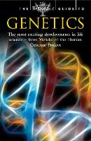 The Britannica Guide to Genetics: The Most Exciting Development in Life Science - from Mendel to the Human Genome Project - Britannica Guides (Paperback)