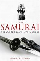 A Brief History of the Samurai - Brief Histories (Paperback)