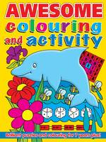 Awesome Colouring and Activity Book