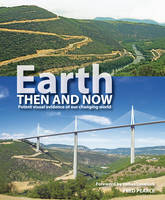 Earth Then and Now (Paperback)