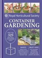 RHS Handbook: Container Gardening - Royal Horticultural Society Handbooks (Hardback)