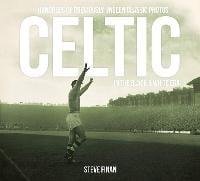 Celtic In The Black & White Era (Hardback)