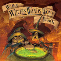 When Witch's Wands Won't Work (Paperback)