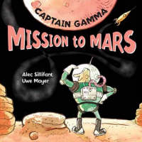 Captain Gamma Mission to Mars (Hardback)