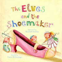The Elves and the Shoemaker. (Paperback)