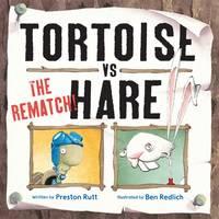 Tortoise v Hare: The Rematch (Hardback)