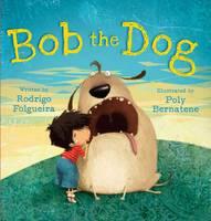 Bob the Dog (Hardback)