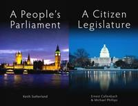 A People's Parliament/A Citizen Legislature - Sortition and Public Policy (Paperback)