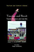 Tourism and Brexit: Travel, Borders and Identity - Tourism and Cultural Change (Paperback)