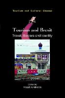 Tourism and Brexit: Travel, Borders and Identity - Tourism and Cultural Change (Hardback)