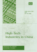 High-Tech Industries in China - Advances in Chinese Economic Studies Series (Hardback)