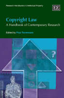 Copyright Law: A Handbook of Contemporary Research - Research Handbooks in Intellectual Property Series (Hardback)