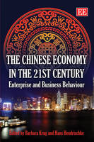 The Chinese Economy in the 21st Century: Enterprise and Business Behaviour (Hardback)