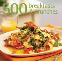 500 Breakfasts & Brunches (Hardback)