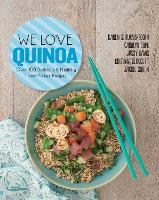 We Love Quinoa: Over 100 Delicious and Healthy Hand-Picked Recipes (Paperback)
