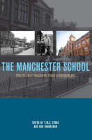 The Manchester School: Practice and Ethnographic Praxis in Anthropology (Paperback)