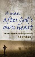A Man After God's Own Heart: God's relationship with David and with you (Paperback)