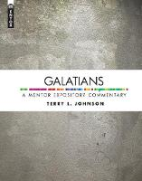 Galatians: A Mentor Expository Commentary - Mentor Expository Commentary (Hardback)