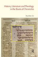 History, Literature and Theology in the Book of Chronicles - BibleWorld (Hardback)