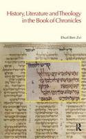 History, Literature and Theology in the Book of Chronicles - BibleWorld (Paperback)