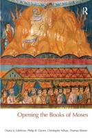 Opening the Books of Moses - BibleWorld (Paperback)