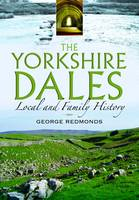 Yorkshire Dales: Local and Family History (Paperback)