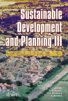 Sustainable Development and Planning: v. 3 - WIT Transactions on Ecology and the Environment No. 102 (Hardback)