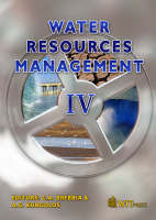 Water Resources Management: Pt. 4 - WIT Transactions on Ecology and the Environment No. 103 (Hardback)