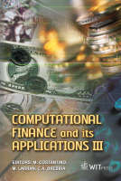 Computational Finance and Its Applications - WIT Transactions on Information and Communication Technologies v. 41 (Hardback)