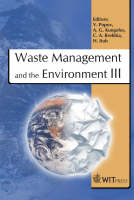 Waste Management and the Environment: III - WIT Transactions on Ecology and the Environment No. 92 (Hardback)