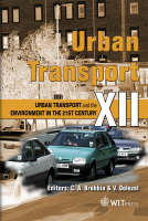 Urban Transport: v. 12: Urban Transport and the Environment in the 21st Century - WIT Transactions on the Built Environment No. 89 (Hardback)