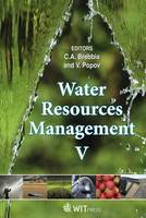 Water Resources Management: V - WIT Transactions on Ecology and the Environment No. 124 (Hardback)