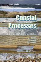 Coastal Processes - WIT Transactions on Ecology and the Environment No. 126 (Hardback)