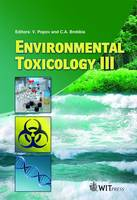 Environmental Toxicology: v. 3 - WIT Transactions on Ecology and the Environment No. 132 (Hardback)