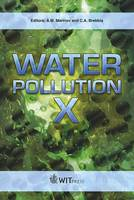 Water Pollution: X - WIT Transactions on Ecology and the Environment No. 135 (Hardback)